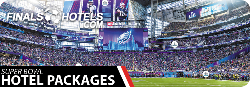 Super Bowl great deals & savings on hotel bookings, tickets & packages - Book Now